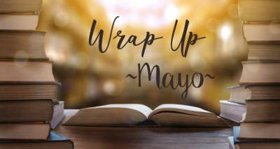 Wrap Up literario de mayo