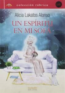 'Un espíritu en mi sofá' de Alicia Lakatos