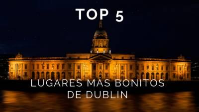 Estos Son Los 5 Lugares Más Bonitos De Dublín