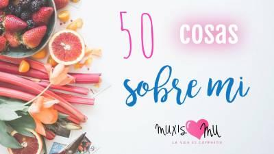 50 cosas sobre Mí - ¿Quién hay tras MuxisMu? - MuxisMu