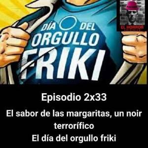 El sabor de las margaritas: Galego noir. El día del orgullo friki