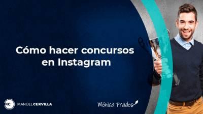Cómo hacer concursos en Instagram, originales y efectivos [Con ejemplos]