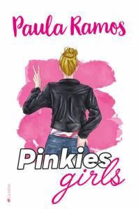 Reseña: Pinkies Girls - Paula Ramos