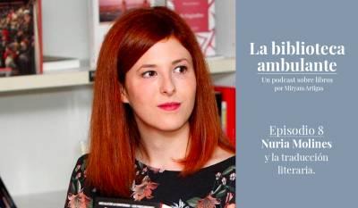 Nuria Molines: de profesión, traductora literaria