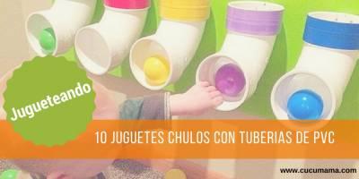 10 ideas con tuberías de PVC. Juguetes creativos para los más peques