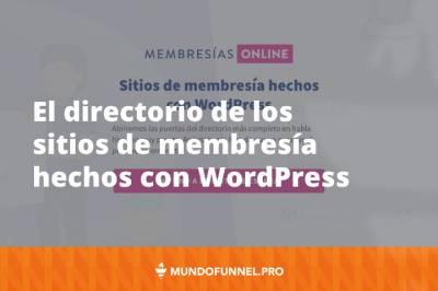 ⇨ Sitios de membresía con WordPress: el directorio más completo