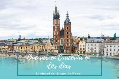 Que ver en Cracovia en dos días - La ciudad del dragón de Wawel