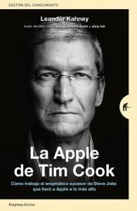 'La Apple de Tim Cook', cómo trabaja el sucesor de Steve Jobs que ha llevado Apple a lo más alto
