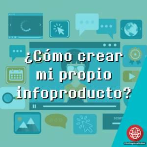 ¿Cómo crear un infoproducto?