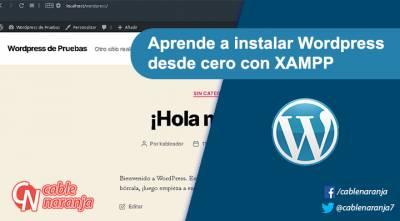 Aprende a instalar #WordPress desde cero con XAMPP