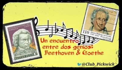 Letras Prestadas: Un encuentro entre dos genios: Beethoven y Goethe