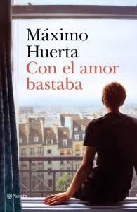 Crítica: 'Con el amor bastaba' de Máximo Huerta. Una fábula para reivindicar la belleza de ser uno mismo