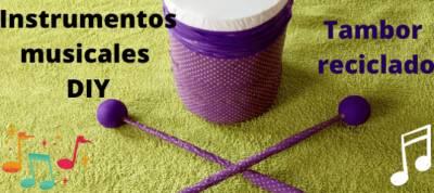 Cómo hacer un tambor con material reciclado