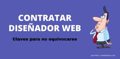 Contratar Diseñador Web - Consejos para no equivocarse