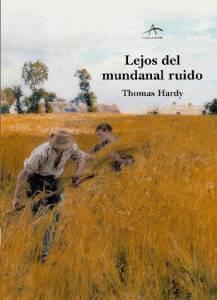 'Lejos del mundanal ruido' de Thomas Hardy