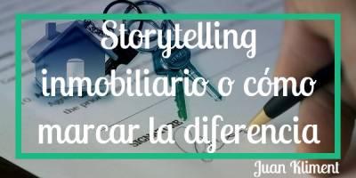 Storytelling inmobiliario o como marcar la diferencia