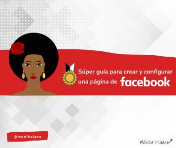 Súper guía para crear un Página de Facebook en 5 minutos
