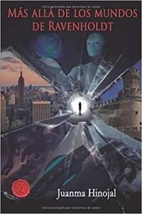 Reseña de Más allá de los mundos de Ravenholdt,de Juanma Hinojal