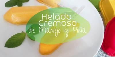 Helado Cremoso de Mango y Piña