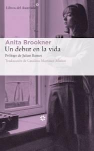 'Un debut en la vida' de Anita Brookner