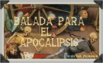 Letras Prestadas: Balada para el apocalipsis