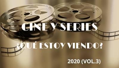 ¿qué Estoy Viendo? Cine Y Series 2020 (Vol. 3)
