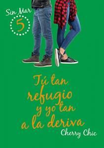 Reseña: Tu Tan Refugio Y Yo Tan A La Deriva