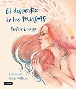 Reseña El despertar de las musas, de Beatriz Luengo