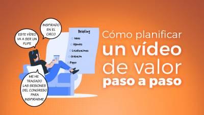 Cómo Planificar y Crear un Vídeo de Valor Paso a Paso