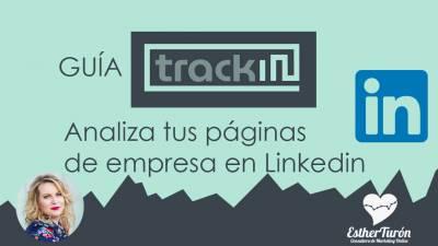 Guía TRACKIN: analiza tus páginas de empresa en Linkedin