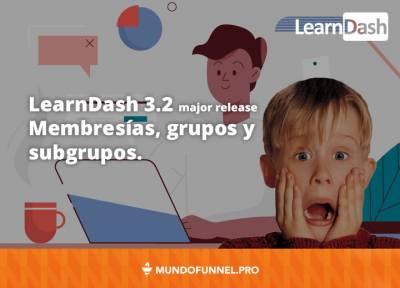 Membresías en LearnDash 3.2 de forma nativa - Mundo Funnel