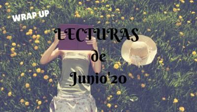 Resumen De Lecturas: Wrap Up Junio 2020