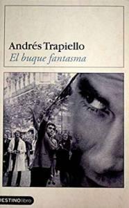 'El buque fantasma' de Andrés Trapiello