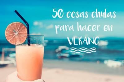 50 cosas chulas para hacer en verano