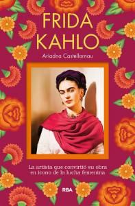 Reseña: Frida Kahlo de Ariadna Castellarnau