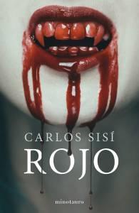 Reseña: Rojo - Carlos Sisí