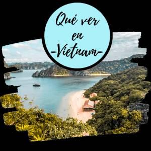 ▷ Qué ver en VIETNAM【2020】Mejores lugares - Guía completa