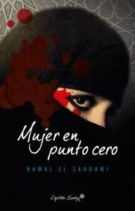 'Mujer en punto' cero de Nawal El Saadawi