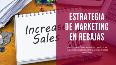 Estrategia de marketing en rebajas | coMsentido