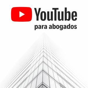 Youtube para Abogados