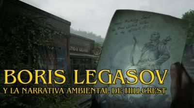Boris Legasov y la Narrativa Ambiental de Hillcrest