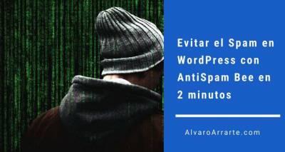 Evitar el Spam en WordPress con AntiSpam Bee en 2 minutos