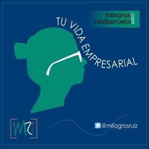 VideoPodcast: Tu Vida Empresarial por Milagros Ruiz Barroeta