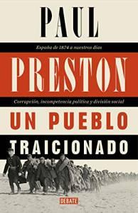 'Un pueblo traicionado' de Paul Preston