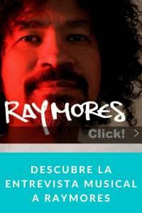 Descubre la entrevista musical a Raymores - Munduky