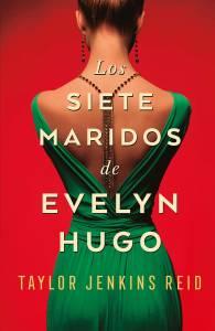 Reseña: Los siete maridos de Evelyn Hugo de Taylor Jenkins Reid