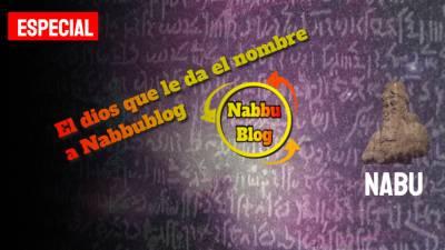 La historia del dios Nabu, la deidad que le da nombre a NabbuBlog | Especial aniversario