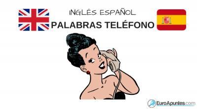 Vocabulario palabras teléfono inglés español