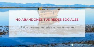 7 Tips para No abandonar las Redes Sociales en Verano