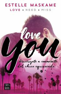 Reseña: Love You de Estelle Maskame